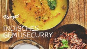 Indisches Gemüsecurry Veganlifebalance