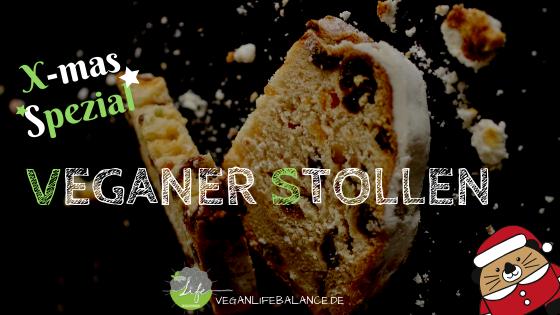 Veganer Stollen Rezept Veganlifebalance